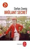 Stefan Zweig - Brûlant secret.