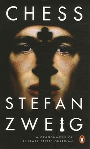 Stefan Zweig - Chess.