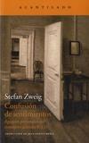 Stefan Zweig - Confusion de sentimientos.