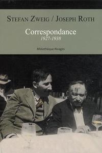 Stefan Zweig et Joseph Roth - Correspondance - 1927-1938.