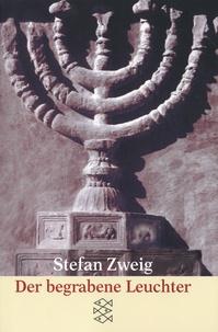 Stefan Zweig - Der begrabene Leuchter - Eine Legende.