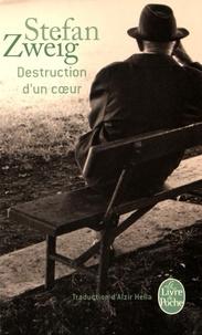 Stefan Zweig - Destruction d'un coeur suivi de La Gouvernante et de Le Jeu dangereux.