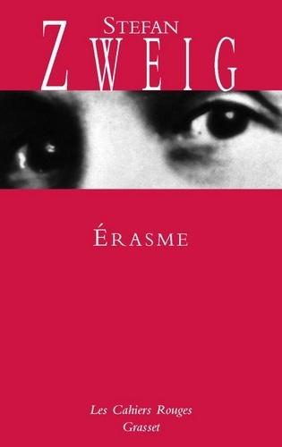 Stefan Zweig - Erasme - (*).