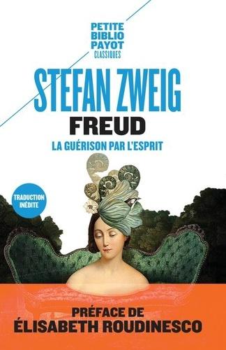 Freud. La guérison par l'esprit