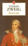 Stefan Zweig - Joseph Fouché.