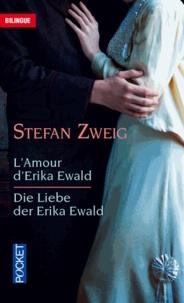 Stefan Zweig - L'amour d'Erika Ewald.