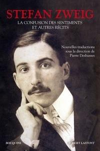 Stefan Zweig - La confusion des sentiments et autres récits.
