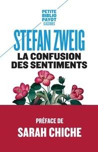Stefan Zweig - La confusion des sentiments - Notes personnelles du conseiller privé R. von D..