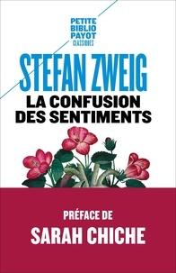 Stefan Zweig - La confusion des sentiments.