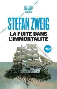 Ebook pdf à télécharger La fuite dans l'immortalité 9782228923279 par Stefan Zweig  (Litterature Francaise)