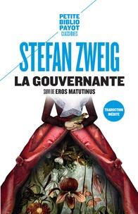Stefan Zweig - La gouvernante - Suivi de Eros matutinus.