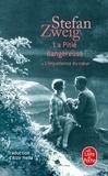 Stefan Zweig - La Pitié dangereuse (ou l'impatience du coeur).