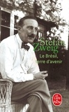 Stefan Zweig - Le Brésil, terre d'avenir.