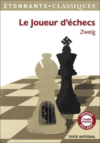 Le joueur d'échecs - Stefan Zweig - Format PDF - 9782081304741 - 3,49 €
