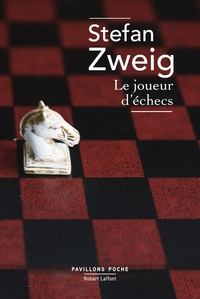Stefan Zweig - Le joueur d'échecs.