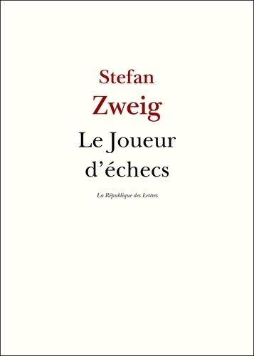 Le joueur d'échecs - Stefan Zweig - 9782824901497 - 0,99 €