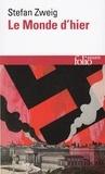 Stefan Zweig - Le monde d'hier.