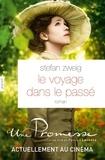 """Stefan Zweig - Le voyage dans le passé - Remise en vente pour la sortie du film de Patrice Leconte, """"Une promesse""""."""