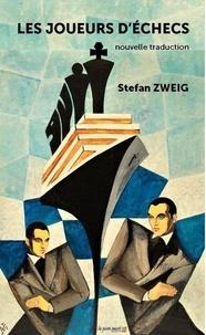 Stefan Zweig - Les joueurs d'échecs.