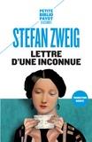 Stefan Zweig - Lettre d'une inconnue - Suivi de La ruelle au clair de lune.