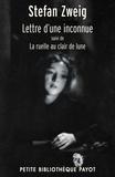 Stefan Zweig et Stefan Zweig - Lettre d'une inconnue. Suivi de La ruelle au clair de lune.