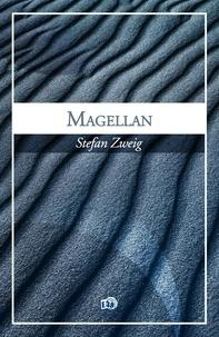 Téléchargement gratuit du livre réel pdf Magellan par Stefan Zweig in French iBook DJVU 9782374532493