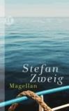 Stefan Zweig - Magellan - Der Mann und seine Tat.
