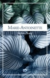 Stefan Zweig - Marie-Antoinette.