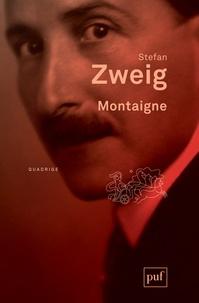 Pdb ebooks téléchargement gratuit Montaigne 9782130607656 par Stefan Zweig (French Edition)