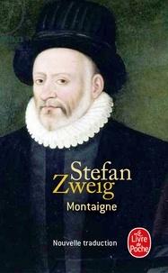 Stefan Zweig - Montaigne.