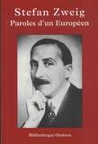Stefan Zweig - Paroles d'un Européen.