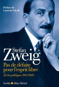 Ebooks recherche et téléchargement Pas de défaite pour l esprit libre  - Ecrits politiques (1911-1942) en francais