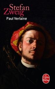 Stefan Zweig - Paul Verlaine.