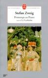 Stefan Zweig - Printemps au Prater. suivi de La scarlatine.