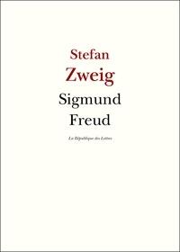 Stefan Zweig - Sigmund Freud - La Guérison par l'esprit.