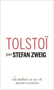 Stefan Zweig - Tolstoï.