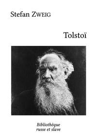 Stefan Zweig et  Alzir Hella - Tolstoï.