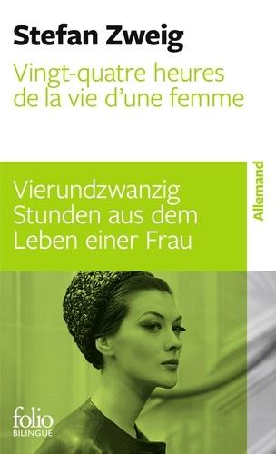 Stefan Zweig - Vingt-quatre heures dans la vie d'une femme.