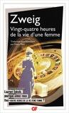 Stefan Zweig - Vingt-quatre heures de la vie d'une femme.