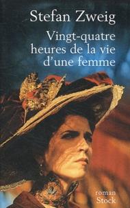 Téléchargez les ebooks italiens Vingt-quatre heures de la vie d'une femme par Stefan Zweig (Litterature Francaise)