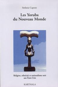 Les Yoruba du Nouveau Monde - Religion, ethnicité et nationalisme noir aux Etats-Unis.pdf