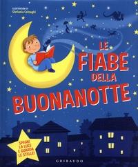 Stefania Colnaghi - Le fiabe della buonanotte.
