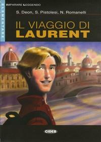 Stefania Deon et S Pistolesi - Il viaggio di Laurent. 1 CD audio