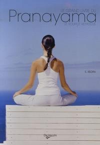 Stefania Redini - Le Grand Livre du Pranayama.