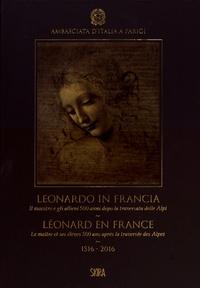 Léonard en France - Le maître et ses élèves 500 ans après la traversée des Alpes (1516-2016).pdf