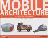 Stefania Vairelli et Donato Nappo - Mobile Architecture - Habitat nomade.