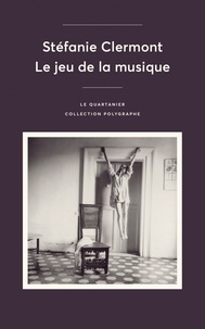 Stéfanie Clermont - Le jeu de la musique.