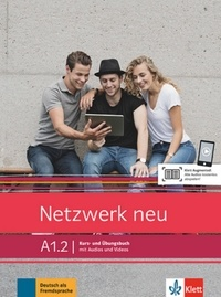Stefanie Dengler et Paul Rusch - Netzwerk neu A1.2 - Kurs- und Ubungsbuch.
