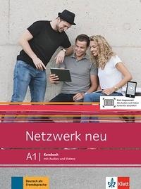 Stefanie Dengler et Paul Rusch - Netzwerk neu A1 - Kursbuch.