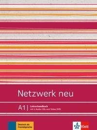 Stefanie Dengler - Netzwerk neu A1 - Lehrerhandbuch.